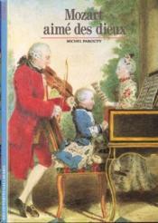 Mozart aime des dieux - Couverture - Format classique