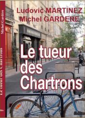 Le tueur des Chartrons - Couverture - Format classique