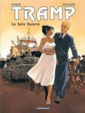 Tramp T.8 ; la sale guerre - Couverture - Format classique