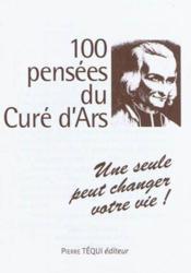 100 Pensees Du Cure D'Ars - Couverture - Format classique