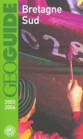 Geoguide ; Bretagne Sud (Edition 2003/2004) - Intérieur - Format classique