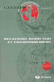 Mondes En Developpement N.127 ; Relations Nord-Sud Et Environnement - Couverture - Format classique