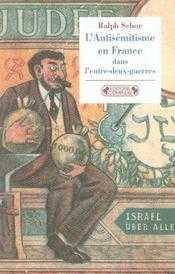 L'antisemitisme en france dans l'entre-deux-guerres - Intérieur - Format classique