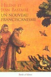 Un nouveau franciscanisme les petits freres et les petites soeurs de la creation - Intérieur - Format classique