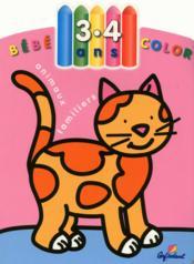 Bébé Color ; Animaux Familiers ; 3/4 Ans - Couverture - Format classique