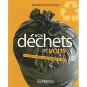 Vos déchets et vous ; un guide pour comprendre et agir - Couverture - Format classique