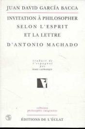 Invitation A Philosopher Selon L'Esprit Et La Lettre... - Couverture - Format classique