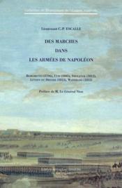 Des marches dans les armées de Napoléon - Couverture - Format classique