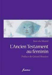 Ancien testament au féminin - Couverture - Format classique