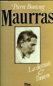 Maurras Destinee & Oeuvre - Couverture - Format classique