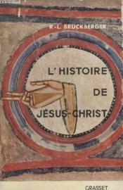 Lhistoire De Jesus Christ. - Couverture - Format classique