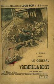 A Cuba. Le General Trompe La Mort. - Couverture - Format classique