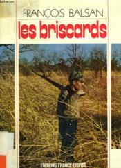Les Briscards. - Couverture - Format classique