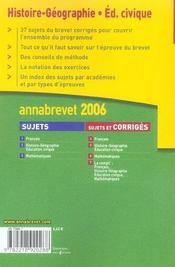 Annabrevet Sujets Et Corriges; histoire-géographie, éducation civique (édition 2006) - 4ème de couverture - Format classique