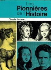 Les Pionnieres De L'Histoire - Couverture - Format classique
