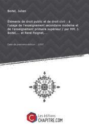 Eléments de droit public et de droit civil : à l'usage de l'enseignement secondaire moderne et de l'enseignement primaire supérieur / par MM. J. Boitel,... et René Foignet,... [Edition de 1895] - Couverture - Format classique