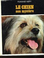Le Chien Son Mystere - Couverture - Format classique