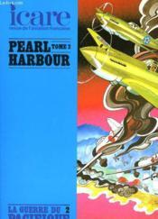 Icare N°114 - Pearl Harbour - Tome 2 - La Guerre Du Pacifique 2 - Couverture - Format classique