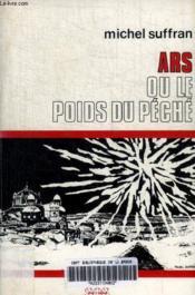 Ars Ou Le Poids Du Peche - Couverture - Format classique