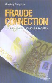 Fraude connection ; en finir avec les arnaques sociales - Intérieur - Format classique