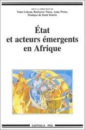 Etat Et Acteurs Emergents En Afrique - Couverture - Format classique