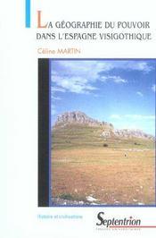 La géographie du pouvoir dans l'espagne visigothique - Intérieur - Format classique