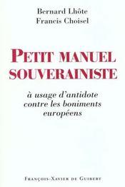 Petit manuel souverainiste a usage d'antidote contre les boniments europeens - Intérieur - Format classique