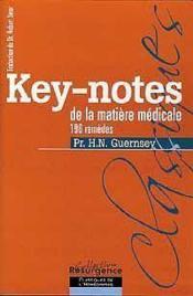 Key-Notes De La Matiere Medicale - 196 Remedes - Couverture - Format classique