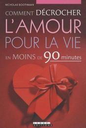 telecharger Comment decrocher l'amour pour la vie livre PDF en ligne gratuit