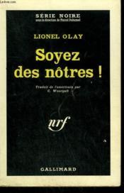 Soyez Des Notres ! ( The Dark Corners Of The Night ). Collection : Serie Noire N° 686 - Couverture - Format classique
