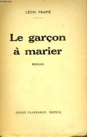 Le Garcon A Marier. - Couverture - Format classique