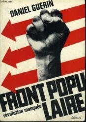 Front Populaire Revolution Manquee - Temoignage. - Couverture - Format classique