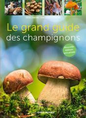 Le grand guide des champignons - Couverture - Format classique
