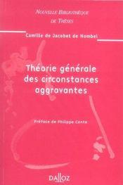 Theorie generale des circonstances aggravantes. volume 55 - Intérieur - Format classique