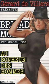 Brigade mondaine t.269 ; au bonheur des hommes - Intérieur - Format classique