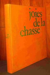 Joies De La Chasse - Couverture - Format classique