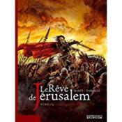 Le rêve de jérusalem t.1 ; la milice sacrée - Couverture - Format classique
