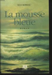 La mousse bleue - Couverture - Format classique
