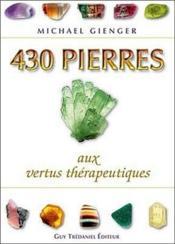 430 pierres aux vertus thérapeutiques - Couverture - Format classique