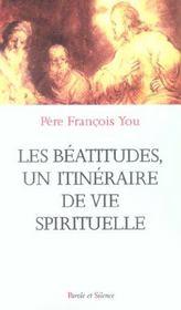 Beatitudes Un Itineraire De Vie Spitiruelle - Intérieur - Format classique
