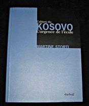 Cahiers de Kosovo ; l'urgence de l'école - Intérieur - Format classique