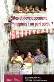 Elites et developpement aux philippines : un pari perdu ? - Couverture - Format classique
