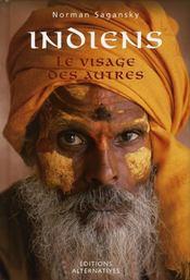 Indiens ; le visage des autres - Intérieur - Format classique