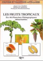 Les fruits tropicaux - Couverture - Format classique
