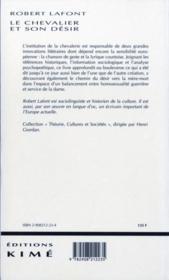 Le chevalier et son désir ; essai sur les origines de l'Europe littéraire 1064-1154 - 4ème de couverture - Format classique