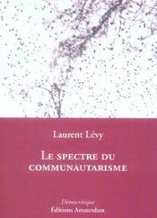 Spectre Du Communautarisme (Le) - Intérieur - Format classique
