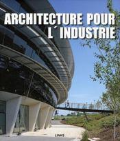 Architecture pour l'industrie - Intérieur - Format classique