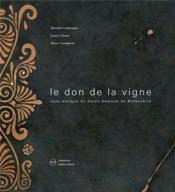 Le don de la vigne ; vase antique du baron Edmond de Rothschild. - Couverture - Format classique