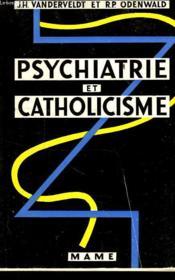 Psychiatrie Et Catholicisme - Couverture - Format classique