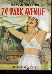 79 Park Avenue - Couverture - Format classique